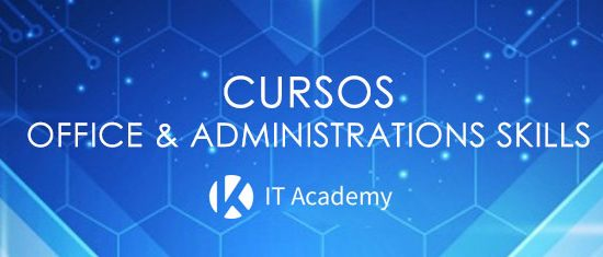 CURSOS OFFICE & ADMINISTRATIONS SKILLS
